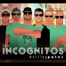 Nouvel album des Incognitos en 2019 ! Melting potes !