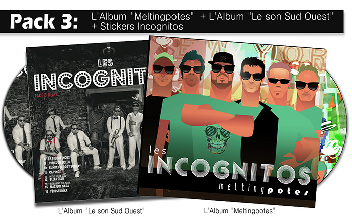 Acheter l'album des Incognitos : L'album digipack Melting Potes + l'album digipack live « Le son Sud-Ouest » + stickers Incognitos