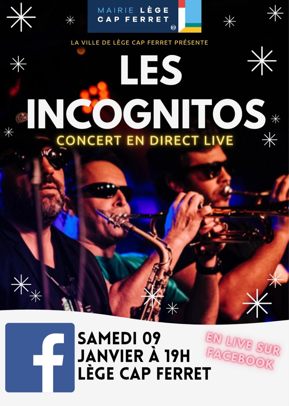 Les Incognitos en live sur Facebook !